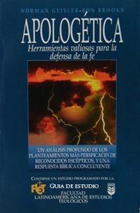 Apologética: Herramientas valiosas para la defensa de la fe (Guía de estudio)