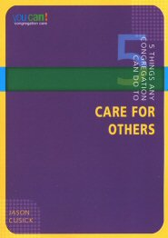 5 Things Any Congregation Can Do to Care for Others