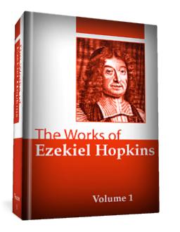 The Works of Ezekiel Hopkins, vol. 1