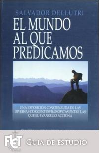 El mundo al que predicamos (Guía de estudio)