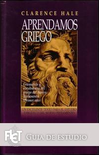 Aprendamos Griego del Nuevo Testamento (Guía de estudio)