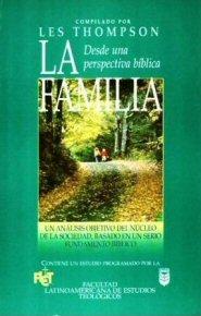 La familia desde una perspectiva bíblica