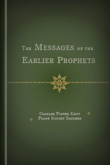 The Messages of the Earlier Prophets