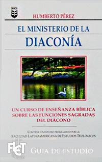 El ministerio de la diaconía (Guía de Estudio)