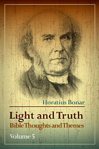 Light and Truth: Bible Thoughts and Themes, vol. 5