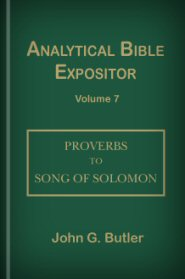 Analytical Bible Expositor: Proverbs to Song of Solomon
