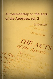 A Commentary on the Acts of the Apostles, Vol. 2