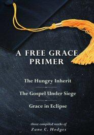 A Free Grace Primer