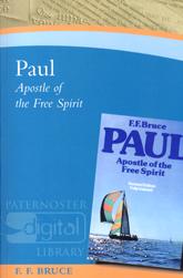 Paul: Apostle of the Free Spirit
