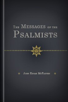 The Messages of the Psalmists