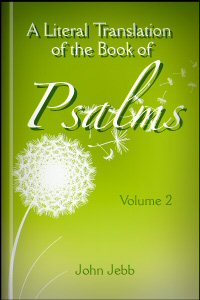 A Literal Translation of the Book of Psalms, vol. 2