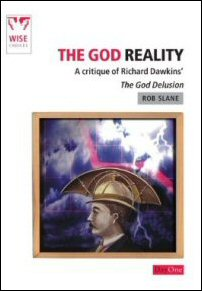 The God Reality: A Critique of Richard Dawkins' The God Delusion