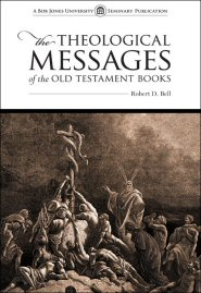 The Theological Messages of the Old Testament