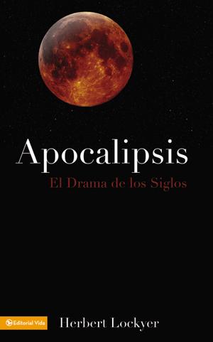 Apocalipsis: El drama de lossiglos