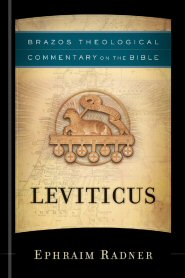 Brazos Theological Commentary on the Bible: Leviticus