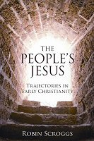 The People's Jesus: Trajectories in Early Christianity