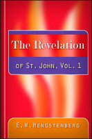 The Revelation of St. John, vol. 1