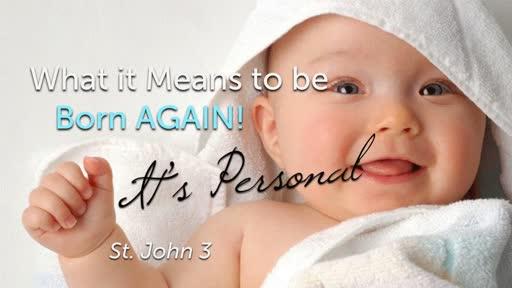 Born Again! (It's Personal)