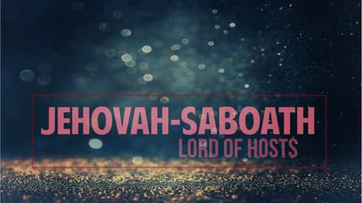 Jehova-Saboath Lord of Hosts