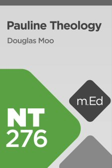 Mobile Ed: NT276 Pauline Theology (11 hour course)