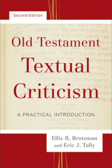 Old Testament Textual Criticism: A Practical Introduction, 2nd Edition