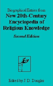 20th Century Encyclopedia of Religious Knowledge (Biographical Entries)