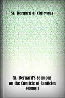 St. Bernard's Sermons on the Canticle of Canticles, Volume 1