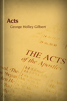 Acts: The Second Volume of Luke's Work on the Beginnings of Christianity with Interpretative Comment