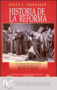 Historia de la Reforma (Guía de Estudio)