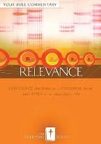 Everyday Relevance: Your Bible Commentary