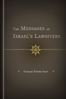 The Messages of Israel's Lawgivers
