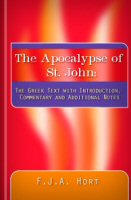 The Apocalypse of St. John: The Greek Text with Introduction, Commentary and Notes