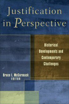 Justification in Perspective: Historical Developments and Contemporary Challenges