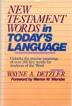 New Testament Words in Today's Language