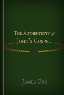 The Authenticity of John's Gospel: Deduced from Internal Evidence, with Answers to Objections