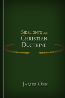 Sidelights on Christian Doctrine
