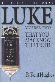 Luke: That You May Know the Truth (vol. 2)