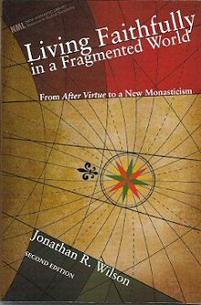Living Faithfully in a Fragmented World, 2nd ed.