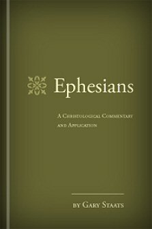 Ephesians: A Christological Commentary and Application