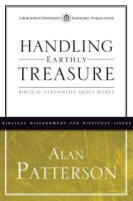 Handling Earthly Treasure: Biblical Certainties about Money