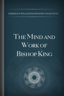 The Mind and Work of Bishop King