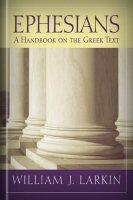 Ephesians: A Handbook on the Greek Text
