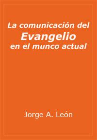 La comunicación del evangelio en el mundo actual
