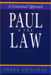 Paul and the Law: A Contextual Approach