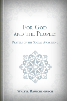 For God and the People: Prayers of the Social Awakening
