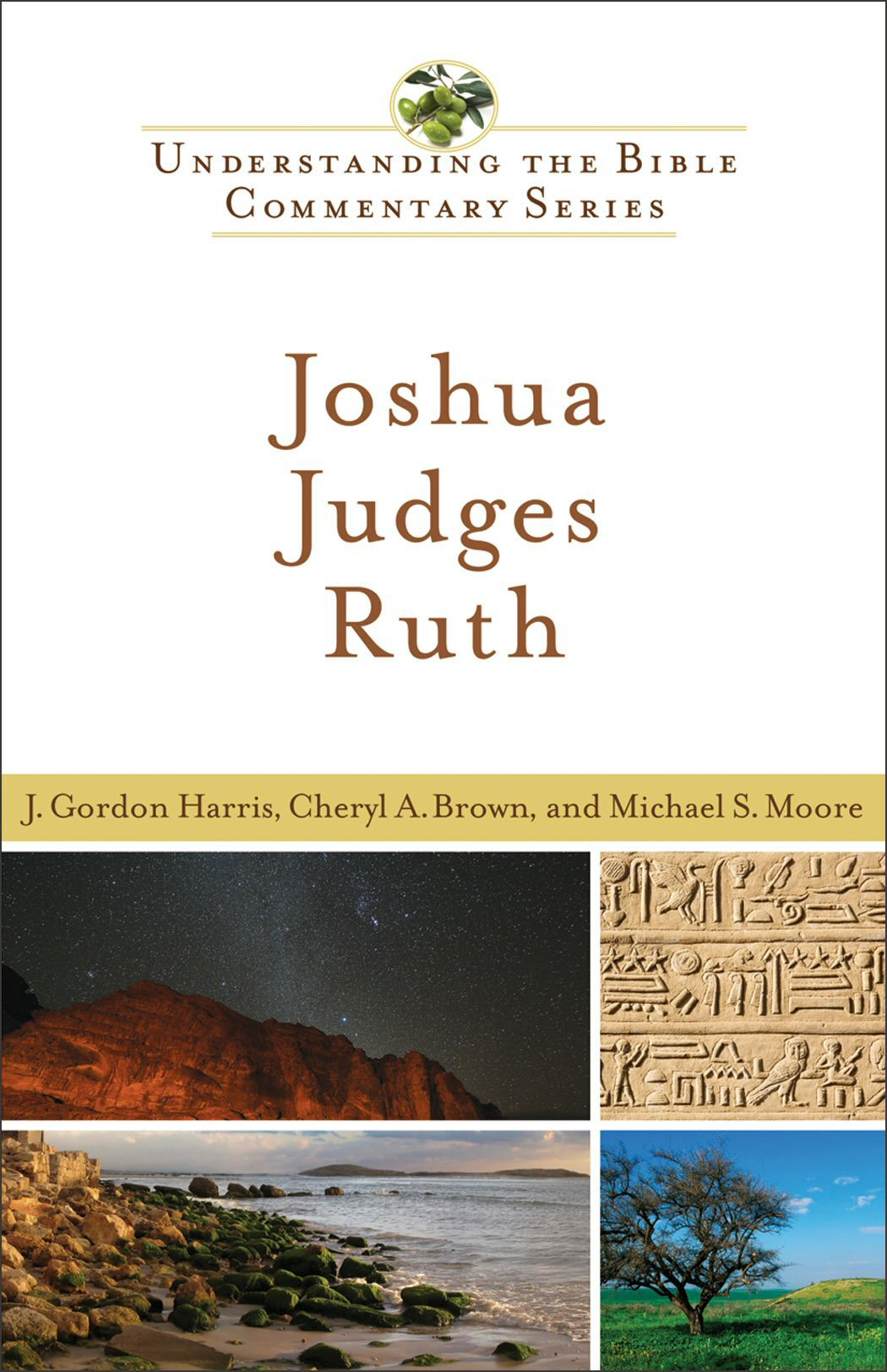 Understanding the Bible Commentary: Joshua, Judges, Ruth