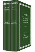 Hesiod, the Homeric Hymns and Homerica (2 vols.)