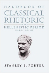 Handbook of Classical Rhetoric in the Hellenistic Period
