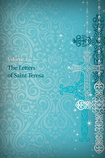 The Letters of Saint Teresa, vol. 2