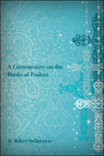 A Commentary on the Book of Psalms